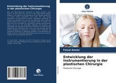 Bookcover of Entwicklung der Instrumentierung in der plastischen Chirurgie