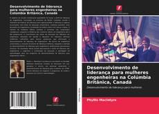 Capa do livro de Desenvolvimento de liderança para mulheres engenheiras na Colúmbia Britânica, Canadá
