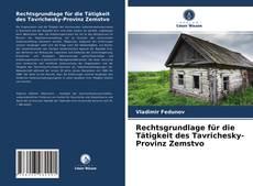 Capa do livro de Rechtsgrundlage für die Tätigkeit des Tavrichesky-Provinz Zemstvo
