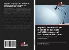 Обложка Impatto normativo del modello di business sull'efficienza e sul trattamento dei clienti