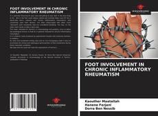 Borítókép a  FOOT INVOLVEMENT IN CHRONIC INFLAMMATORY RHEUMATISM - hoz