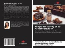 Borítókép a  Fungicidal activity of ba-harnanoemulsion - hoz