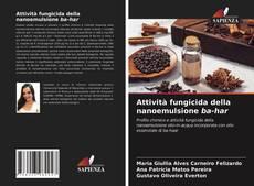 Обложка Attività fungicida della nanoemulsione ba-har