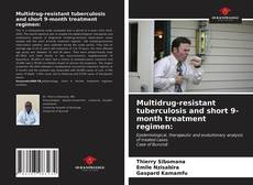 Borítókép a  Multidrug-resistant tuberculosis and short 9-month treatment regimen: - hoz