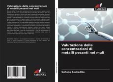 Copertina di Valutazione delle concentrazioni di metalli pesanti nei muli