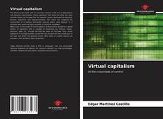 Bookcover of Virtual capitalism
