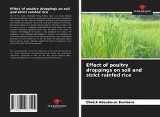 Couverture de Effect of poultry droppings on soil and strict rainfed rice