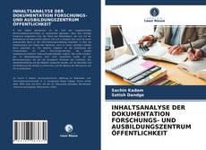 Buchcover von INHALTSANALYSE DER DOKUMENTATION FORSCHUNGS- UND AUSBILDUNGSZENTRUM ÖFFENTLICHKEIT
