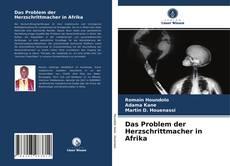 Buchcover von Das Problem der Herzschrittmacher in Afrika