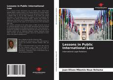 Bookcover of Lessons in Public International Law