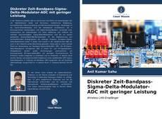 Bookcover of Diskreter Zeit-Bandpass-Sigma-Delta-Modulator-ADC mit geringer Leistung
