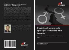 Buchcover von Disparità di genere nella spesa per l'istruzione delle famiglie
