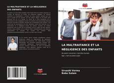 Portada del libro de LA MALTRAITANCE ET LA NÉGLIGENCE DES ENFANTS