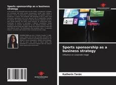 Bookcover of Sports sponsorship as a business strategy