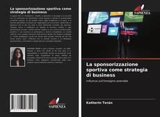 Portada del libro de La sponsorizzazione sportiva come strategia di business