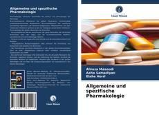 Bookcover of Allgemeine und spezifische Pharmakologie