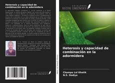Buchcover von Heterosis y capacidad de combinación en la adormidera