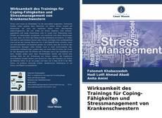 Bookcover of Wirksamkeit des Trainings für Coping-Fähigkeiten und Stressmanagement von Krankenschwestern