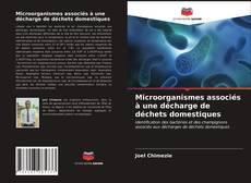 Portada del libro de Microorganismes associés à une décharge de déchets domestiques