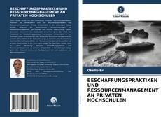 Bookcover of BESCHAFFUNGSPRAKTIKEN UND RESSOURCENMANAGEMENT AN PRIVATEN HOCHSCHULEN