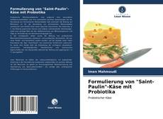 """Bookcover of Formulierung von """"Saint-Paulin""""-Käse mit Probiotika"""