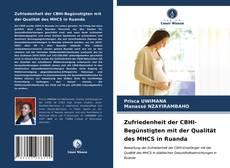Portada del libro de Zufriedenheit der CBHI-Begünstigten mit der Qualität des MHCS in Ruanda