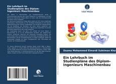 Обложка Ein Lehrbuch im Studienpläne des Diplom-Ingenieurs Maschinenbau