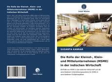 Portada del libro de Die Rolle der Kleinst-, Klein- und Mittelunternehmen (MSME) in der indischen Wirtschaft