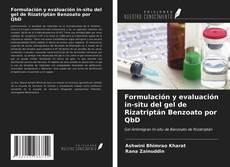 Formulación y evaluación in-situ del gel de Rizatriptán Benzoato por QbD的封面