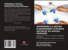 Couverture de APPRENDRE LE MÉTIER D'ENSEIGNANT D'ÉTUDES SOCIALES AU NIVEAU PRIMAIRE