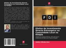 Portada del libro de Efeitos do Investimento Directo Estrangeiro na Comunidade Local na Etiópia