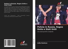 Copertina di Polizia in Russia, Regno Unito e Stati Uniti