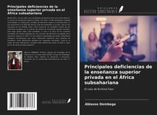 Bookcover of Principales deficiencias de la enseñanza superior privada en el África subsahariana
