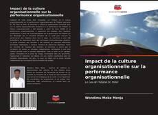 Обложка Impact de la culture organisationnelle sur la performance organisationnelle