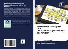 Borítókép a  Emotionale Intelligenz und Problemlösungsverhalten bei Kindern - hoz