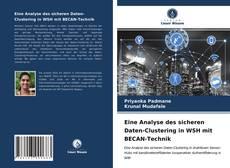 Copertina di Eine Analyse des sicheren Daten-Clustering in WSH mit BECAN-Technik