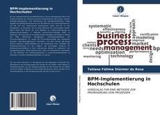 Bookcover of BPM-Implementierung in Hochschulen