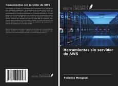 Bookcover of Herramientas sin servidor de AWS