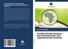 Vergleichende Analyse des kenianischen und nigerianischen Dramas kitap kapağı