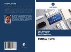 Bookcover of DENTAL HOME