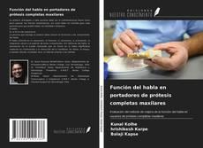 Borítókép a  Función del habla en portadores de prótesis completas maxilares - hoz