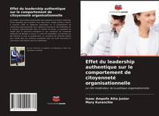 Обложка Effet du leadership authentique sur le comportement de citoyenneté organisationnelle