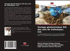 Borítókép a  Zonage géotechnique SIG des sols de Valledupar, Col. - hoz
