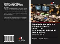 Couverture de Approccio avanzato alla progettazione dei sensori per l'architettura dei nodi di rete wireless