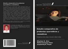 Buchcover von Estudio comparativo de productos ayurvédicos y cosméticos