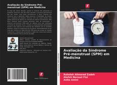 Capa do livro de Avaliação da Síndrome Pré-menstrual (SPM) em Medicina
