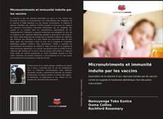 Capa do livro de Micronutriments et immunité induite par les vaccins