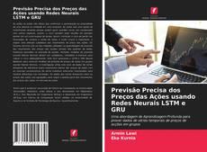 Обложка Previsão Precisa dos Preços das Ações usando Redes Neurais LSTM e GRU