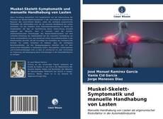 Borítókép a  Muskel-Skelett-Symptomatik und manuelle Handhabung von Lasten - hoz