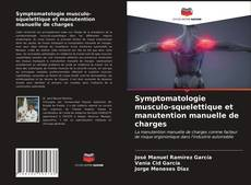 Borítókép a  Symptomatologie musculo-squelettique et manutention manuelle de charges - hoz